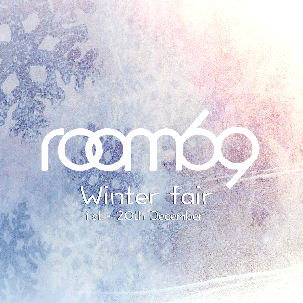 ROOM69 WINTERFAIR