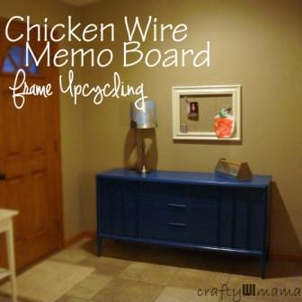Crafty WI Mama: Chicken Wire Memo Board with Upcycled Picture Frame