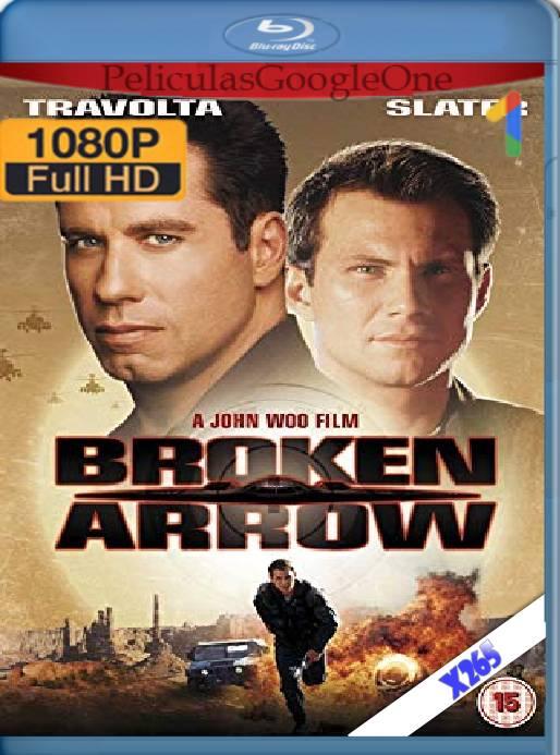 Broken Arrow (1996) x265 [1080p] [Latino] [GoogleDrive]
