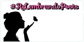 #ReLembrando Posts - Outubro