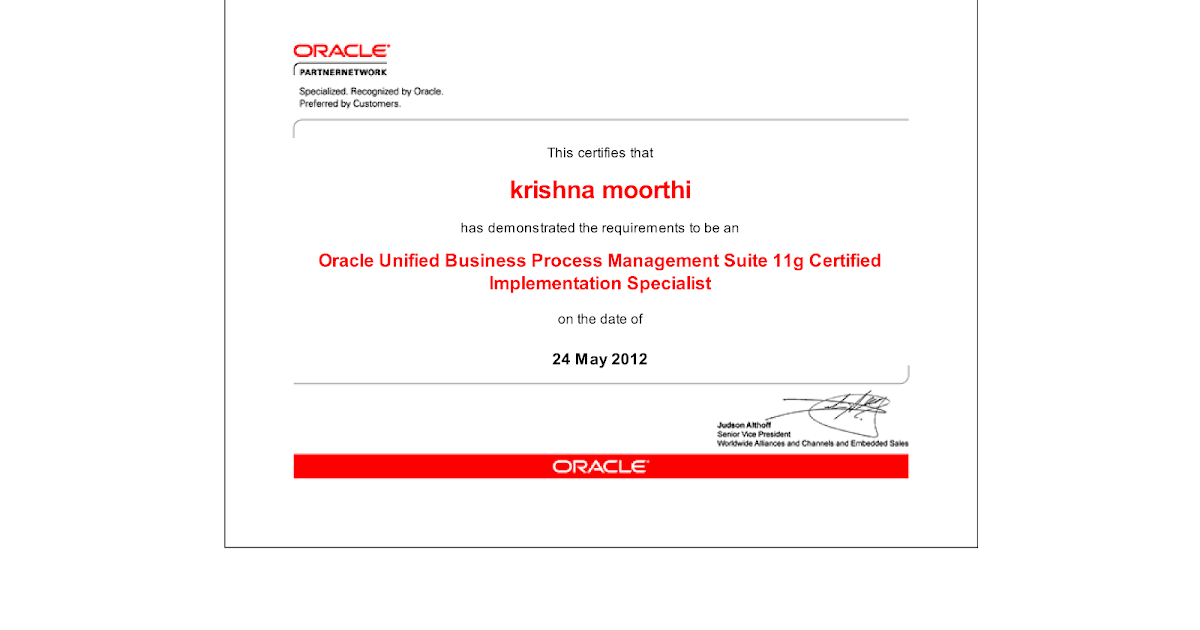 SOA, OSB, BPM , ADF @ krishnan Blog: Oracle BPM 11g Certified