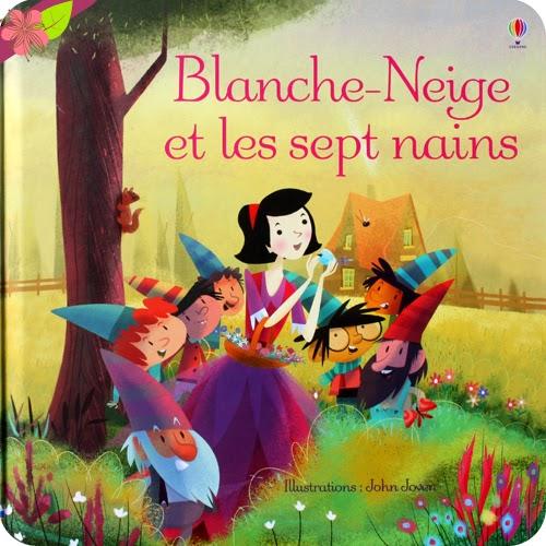 Blanche-Neige et les sept nains de Lesley Sims et John Joven - éditions Usborne