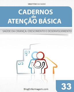 Caderno de Atenção Básica Nº 33 Saúde da Criança Crescimento e Desenvolvimento