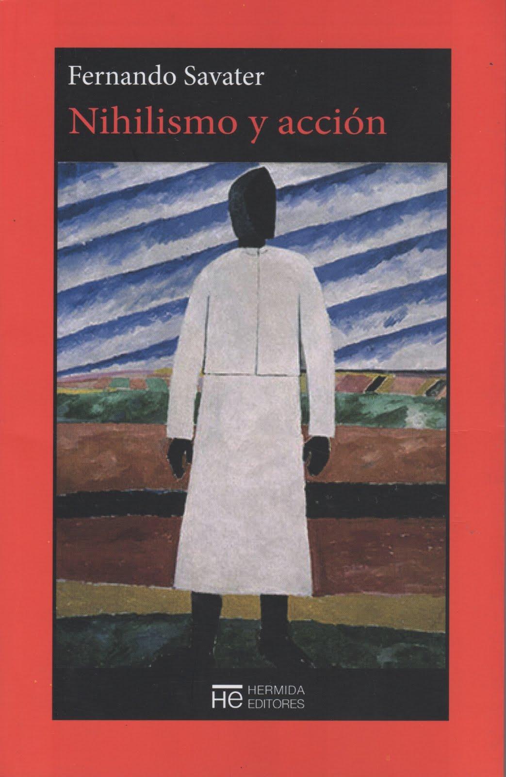 Fernando Savater (Nihilismo y acción)