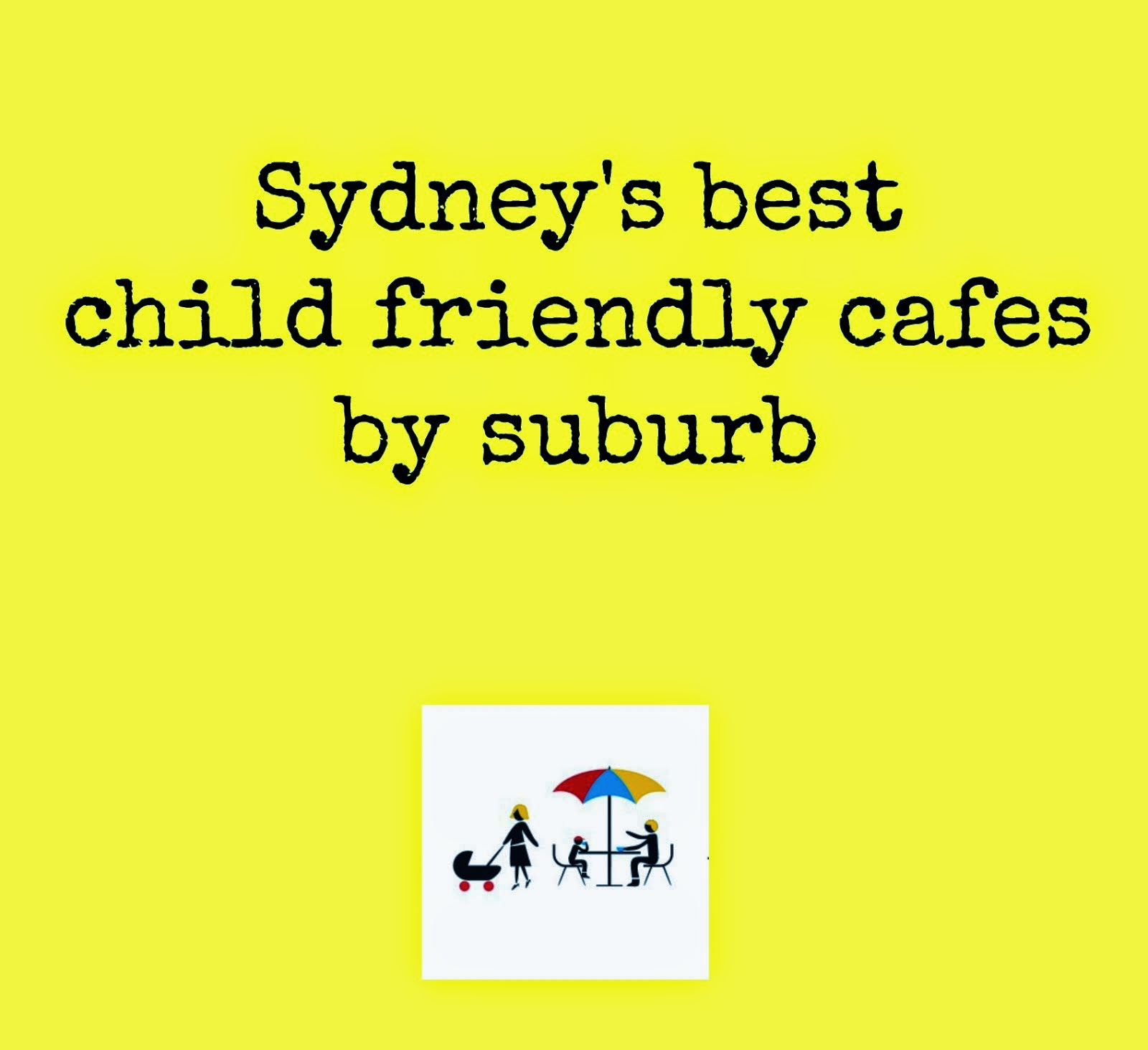 Your child friendly cafe guide