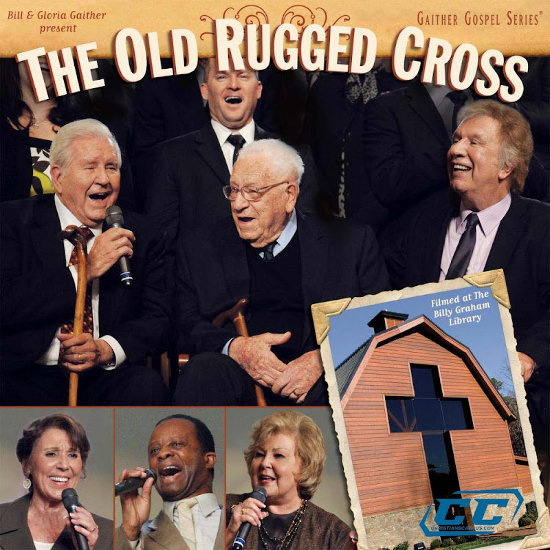 Bill and Gloria Gaither - The Old Rugged Cross 2011 English Christian Album
