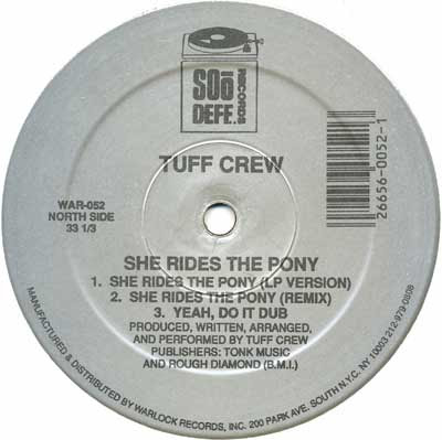 Tuff Crew ‎– She Rides The Pony / What You Don't Know (VLS) (1989) (192 kbps)