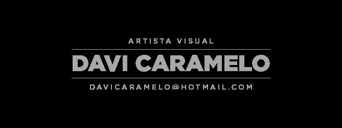 Davi Caramelo . Artista Visual