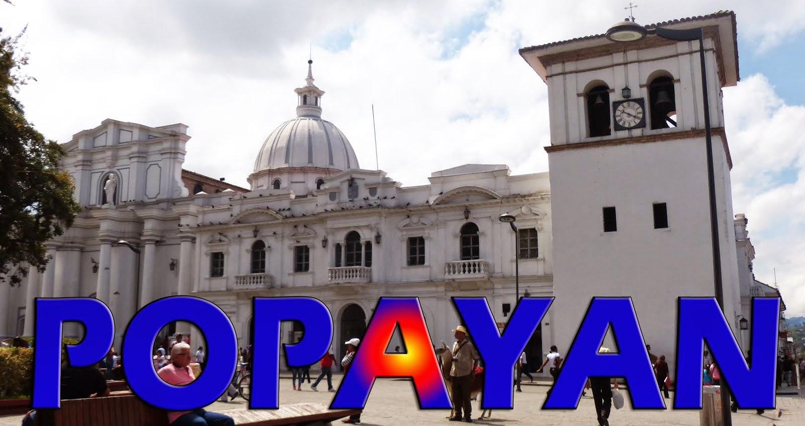 Popayán, patrimonio histórico y cultural de Colombia