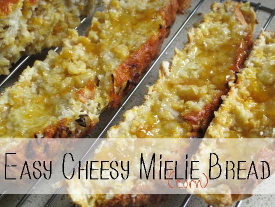Two Little Flowers: Easy Cheesy Mielie Bread {Recipe} & A Little ...
