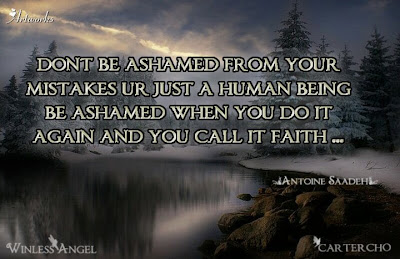 Don't be ashamed from your mistake