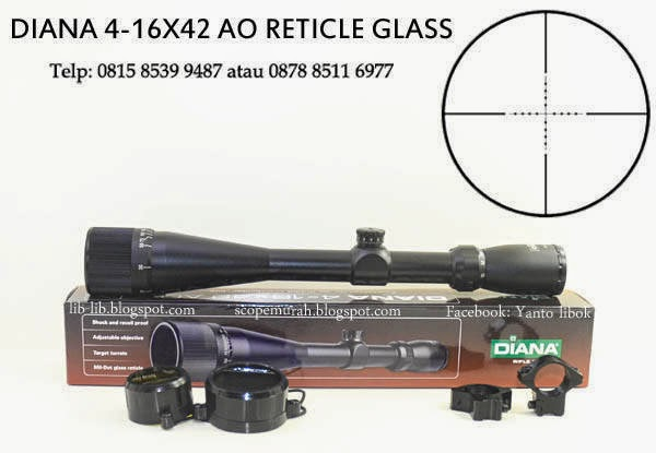 JUAL SCOPE DIANA 4-16X42 AO RETICLE GLASS TANPA LAMPU
