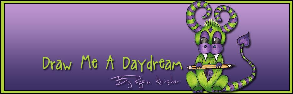 Draw Me A Daydream