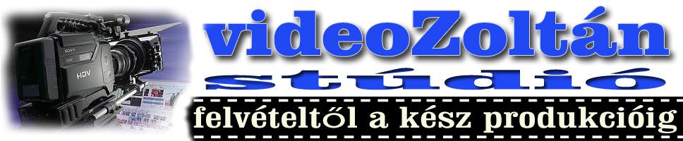 videoZoltán stúdió
