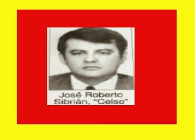 """Todo Sobre El Complot Asesinato de Jose Roberto Sibrian """"Comandante Celso"""""""
