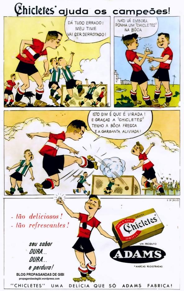 Propaganda dos Chicletes Adams em 1958 onde apresenta uma disputa de futebol entre crianças.