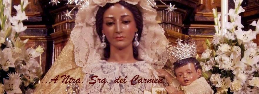 ...A Ntra. Sra. del Carmen.