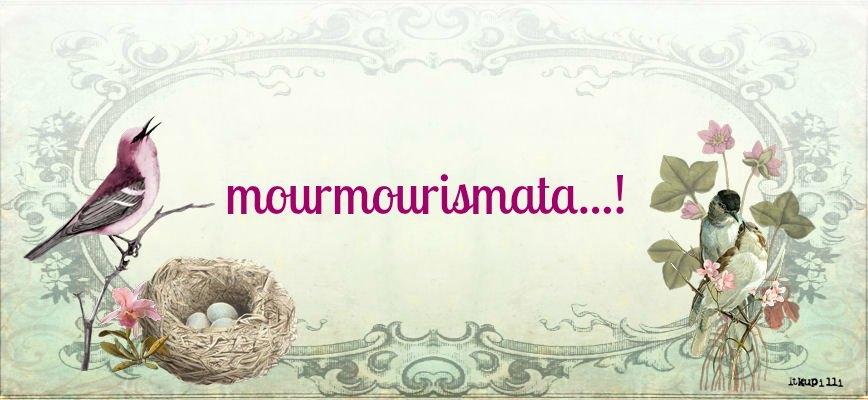 mourmourismata