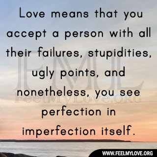 Love means that you accept a person