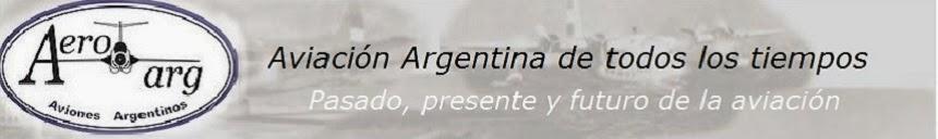 Aeroarg, aviación argentina de todos los tiempos