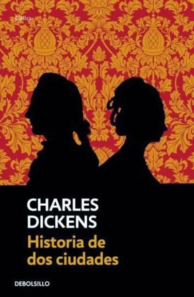 Historia de dos ciudades Charles Dickens