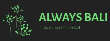 ALWAYS BALI | Travel With Local