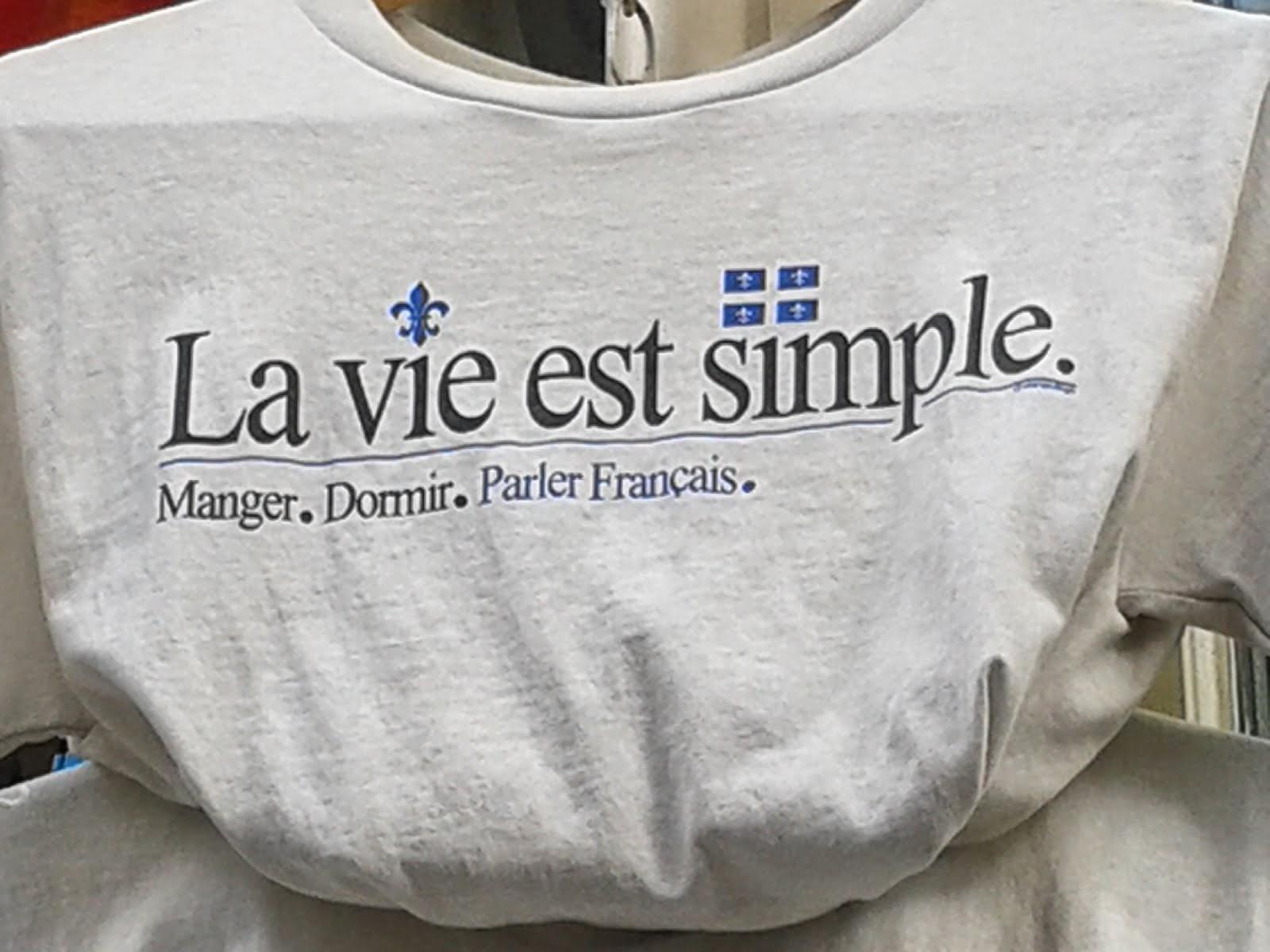 La vie est simple...Parlez Francais