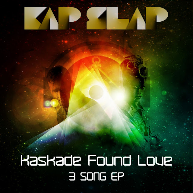 Kap Slap   Kaskade Found Love (EP Stream & Download)