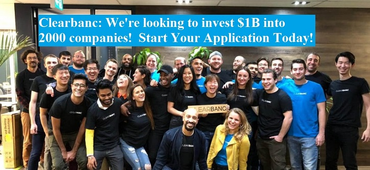 Clearbanc: We're looking to invest $1B into 2000 companies! Start Your Application Today!