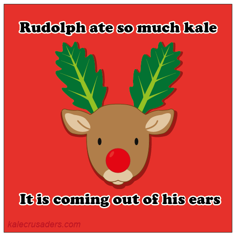 Rudolph ate so much kale it is coming out of his ears, kale antlersRudolph ate so much kale it is coming out of his ears, kale antlers