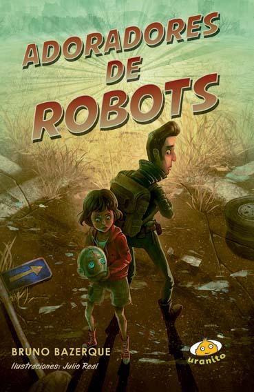 Comprar Adoradores de robots