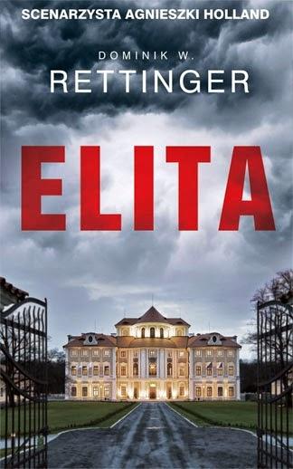 """""""Elita"""" – Dominik W. Rettinger"""