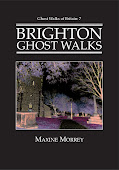 Ghost Walks of Brighton book