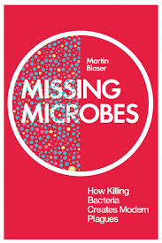 Martin Blaser: The Missing Microbes