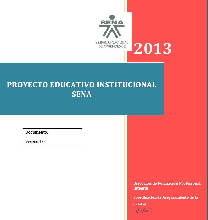 PROYECTO EDUCATIVO INSTITUCIONAL PEI SENA - COMPLETO Y DESCARGABLE