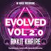 Evolved Vol 2.0 - AnkiT KhairE 2015