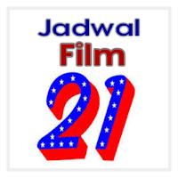 Jadwal Film 21 Minggu Ini