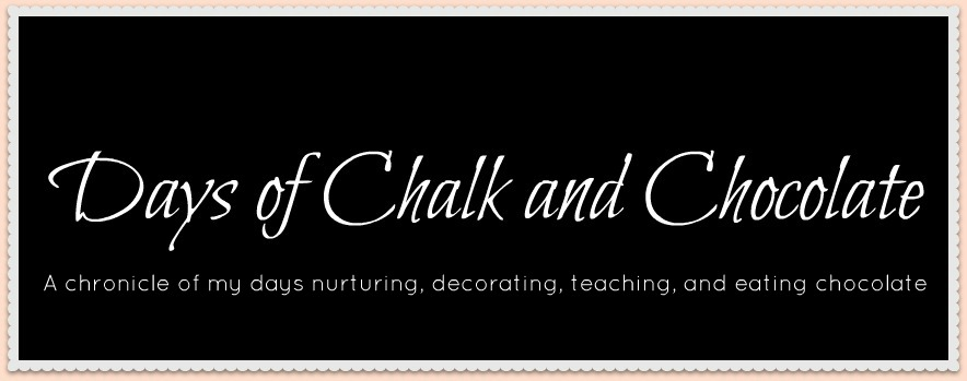 Days of Chalk and Chocolate