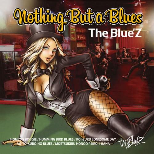 [Album] The Blue'Z – Nothing But a Blues (2015.12.02 /MP3/RAR)