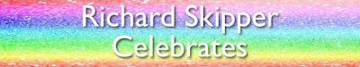 Richard Skipper Celebrates...