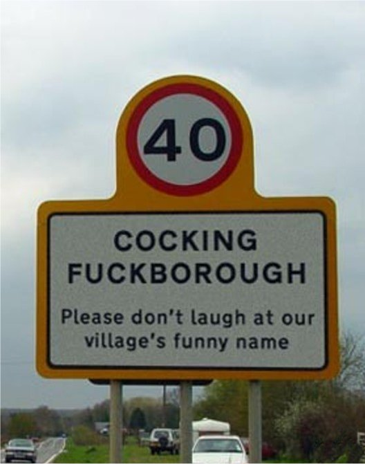 COCKING FUCKBOROUGH - Village's Sign - Please Don't Laugh At Their Village's Funny Name