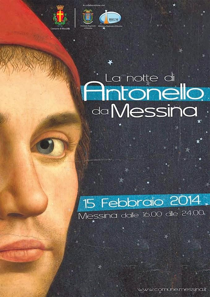 NOTTE DELLA CULTURA 2014: OMAGGIO A ANTONELLO DA MESSINA - TUTTI GLI EVENTI