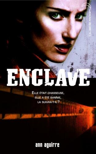Enclave tome 1 : Enclave