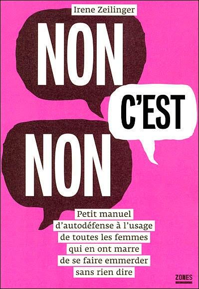 Non c'est non de Irène Zellinger sur le harcèlement de rue