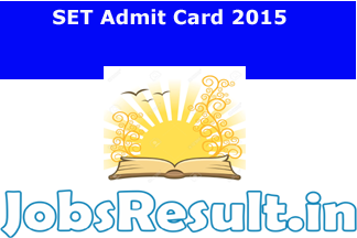 SET Admit Card 2015