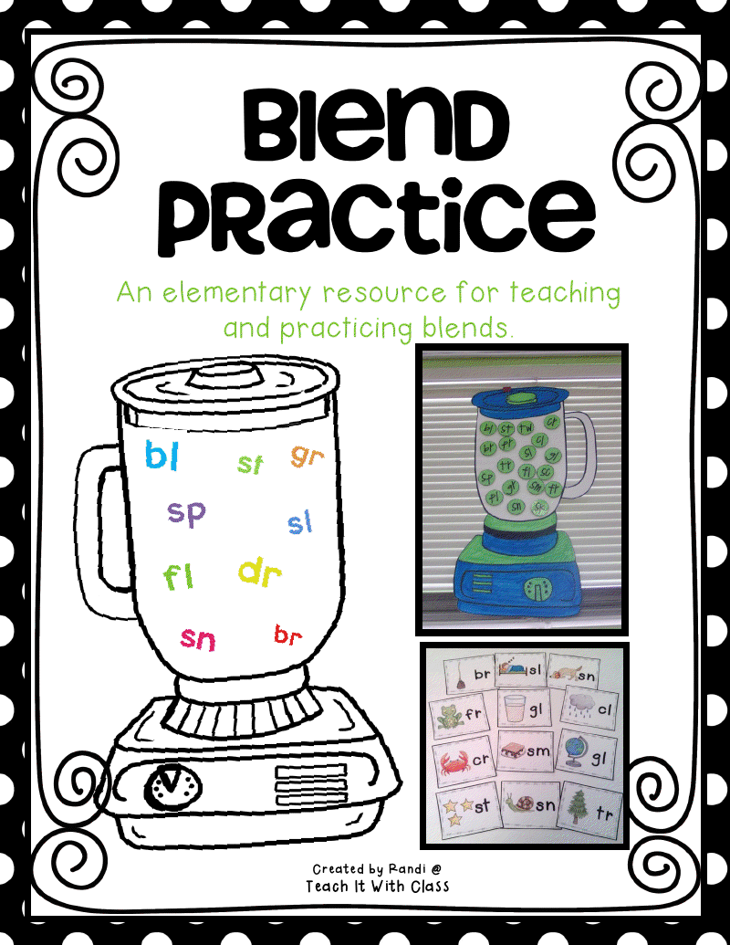 Worksheet Blends Activities teach it with class blender blend unit unit