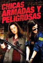 Chicas Armadas y Peligrosas (2013)