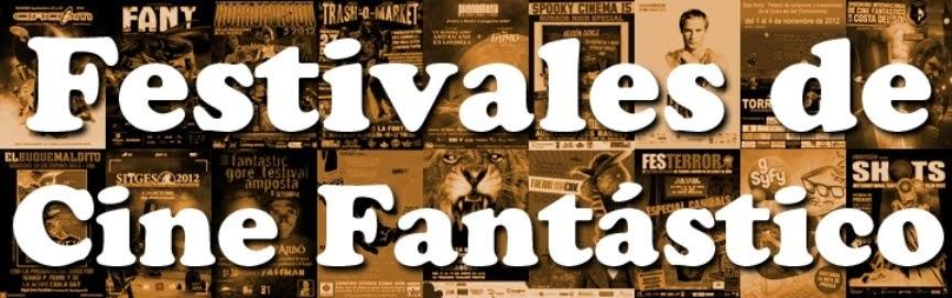 FESTIVALES DE CINE FANTÁSTICO