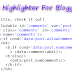 How To Add Syntax Highlighter (V3) To Blogger