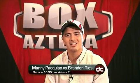 Rios vs Pacquiao 4 TV Azteca Mexico